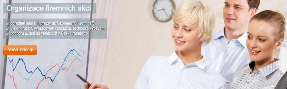 Organizace firemních akcí v České republice - jednání, prezentace, semináře, konference a výstavy